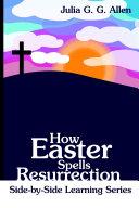 How Easter Spells Resurrection