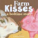 Farm Kisses