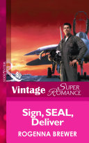 Sign  Seal  Deliver  Mills   Boon Vintage Superromance   In Uniform  Book 6