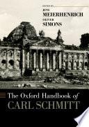 The Oxford Handbook of Carl Schmitt