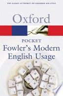 Pocket Fowler s Modern English Usage