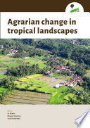 Agrarian change in tropical landscapes Alarming Rates Across The Globe But