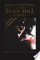 juici couture   the suga hill gang