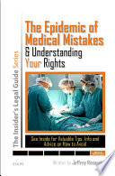 The Epidemic Of Medical Mistakes And Understanding Your Rights