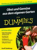 Obst und Gem  se aus dem eigenen Garten f  r Dummies
