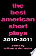 The Best American Short Plays 2010 2011