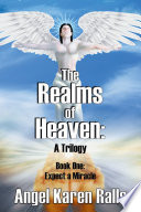 The Realms Of Heaven A Trilogy