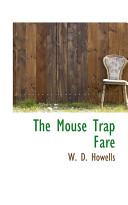 The Mouse Trap Fare