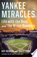 yankee-miracles-life-with-the-boss-and-the-bronx-bombers
