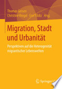 Migration, Stadt und Urbanität