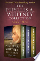 The Phyllis A. Whitney Collection Volume Three