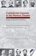 Confederate Generals in the Western Theater, Vol. 3 Essays on America's Civil War