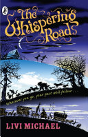 The Whispering Road : and annie, who flee from...
