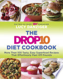 The Drop 10 Diet Cookbook