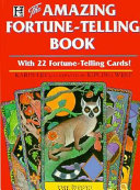 The Amazing Fortune Telling Book
