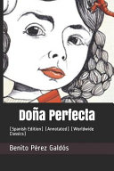 Do A Perfecta Spanish Edition Annotated Worldwide Classics