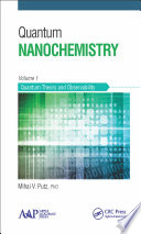Quantum Nanochemistry  Volume One