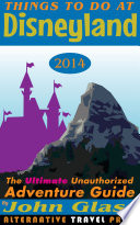 Things To Do At Disneyland 2014
