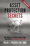 Asset Protection Secrets  Revised Edition
