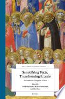 Sanctifying Texts Transforming Rituals