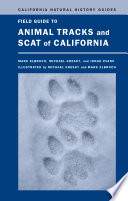 Field Guide to Animal Tracks and Scat of California Book PDF