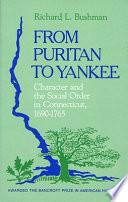 From Puritan to Yankee
