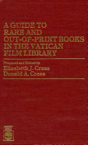 A Guide to Rare and Out of print Books in the Vatican Film Library