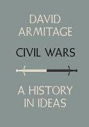 Civil wars : a history in ideas