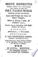 Breve ristretto delle virtù più singolari del servo di Dio fra Piet. Paolo Maria Perrier Dupré franzese ..