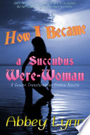 How I Became a Succubus Were Woman