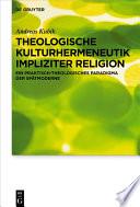 Theologische Kulturhermeneutik impliziter Religion