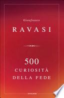 500 curiosit   della fede