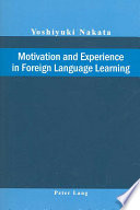 Motivation and Experience in Foreign Language Learning