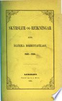 Skýrslur og reikníngar hins Íslenzka Bókmentafélags