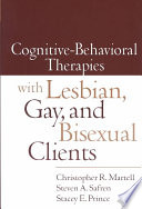 Cognitive behavioral Therapies with Lesbian  Gay  and Bisexual Clients