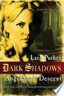 Dark Shadows  Angelique s Descent