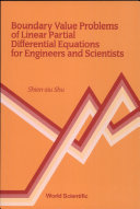 Boundary Value Problems of Linear Partial Differential Equations for Engineers and Scientists