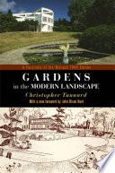 Gardens in the Modern Landscape