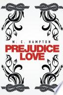 Prejudice Love
