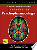 The American Psychiatric Publishing Textbook Of Psychopharmacology : and trends in the field, this edition covers...