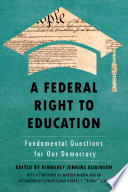 Federal right to education : fundamental questions for our democracy document cover