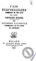 L'ajo nell'imbarazzo commedia in tre atti del conte Giovanni Giraud