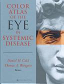 Color Atlas Of The Eye In Systemic Disease