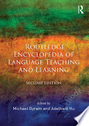 Routledge Encyclopedia of Language Teaching and Learning An Authoritative Reference Dealing With All Aspects Of