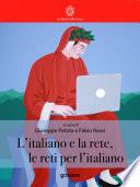 L   italiano e la rete  le reti per l   italiano