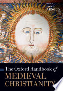 The Oxford Handbook Of Medieval Christianity book