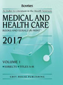 Medical   Health Care Books   Serials in Print  2017