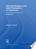 Decentralization and Adat Revivalism in Indonesia