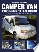 Build Your Own Dream Camper Van for Less Than   1000