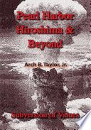 Pearl Harbor  Hiroshima   Beyond